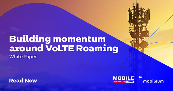 ShereableImage_VoLTE_Roaming_Paper_MobileWorldLive