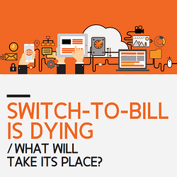 Switch to Bill