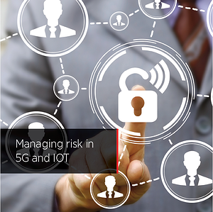 Managing risk in 5G and IOT